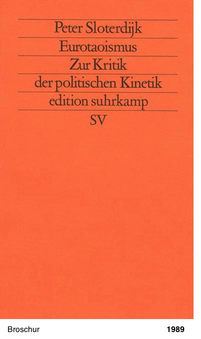 Eurotaoismus - Zur Kritik der politischen Kinetik