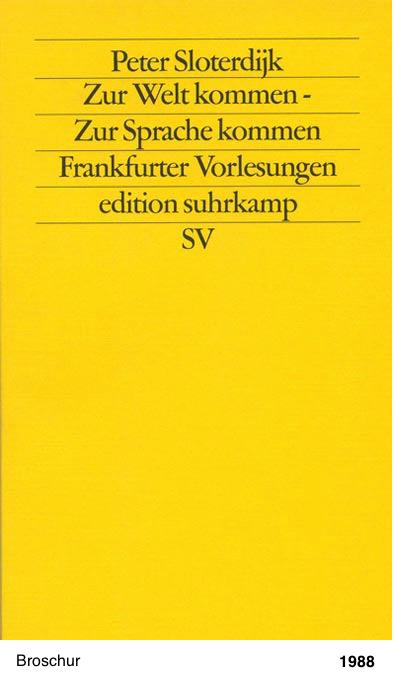Zur Welt kommen – Zur Sprache kommen - Frankfurter Vorlesungen