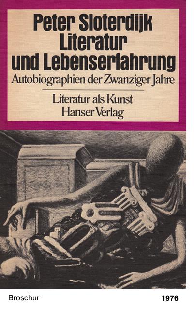 Literatur und Lebenserfahrung - Peter Sloterdijk