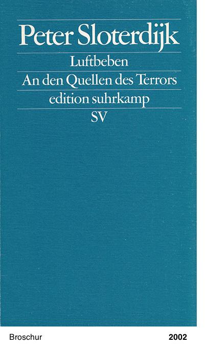 Luftleben. An der Quelle des Terrors. - Peter Sloterdijk