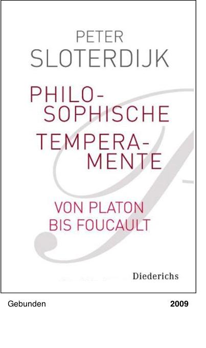 Philosophische Temperamente - Peter Sloterdijk