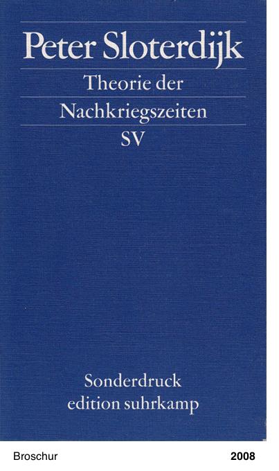 Theorie der Nachkriegszeit - Peter Sloterdijk