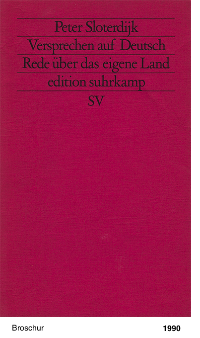 Versprechen auf Deutsch - Rede über das eigene Land - Peter Sloterdijk
