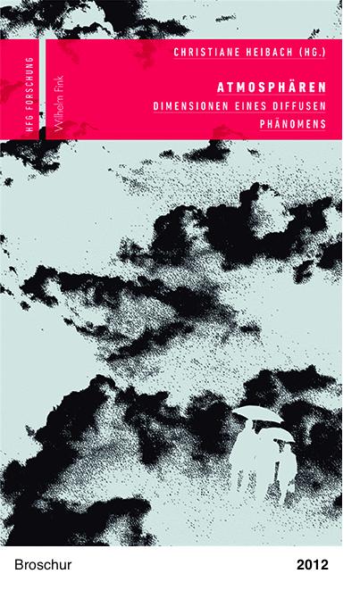 Christiane Heibach - Atmosphären - Peter Sloterdijk