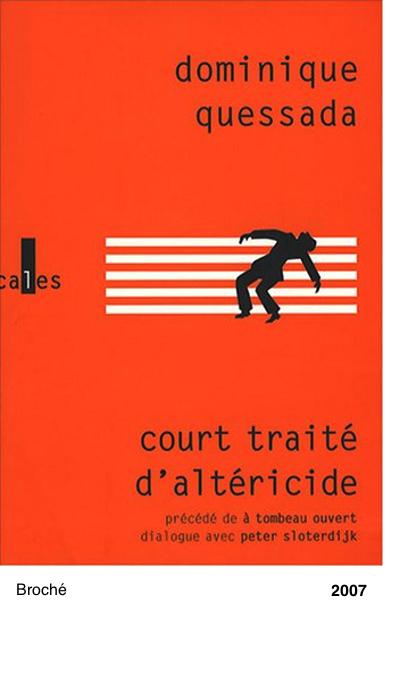 Court traité d'altéricide - Dominique Quessada et Peter Sloterdijk