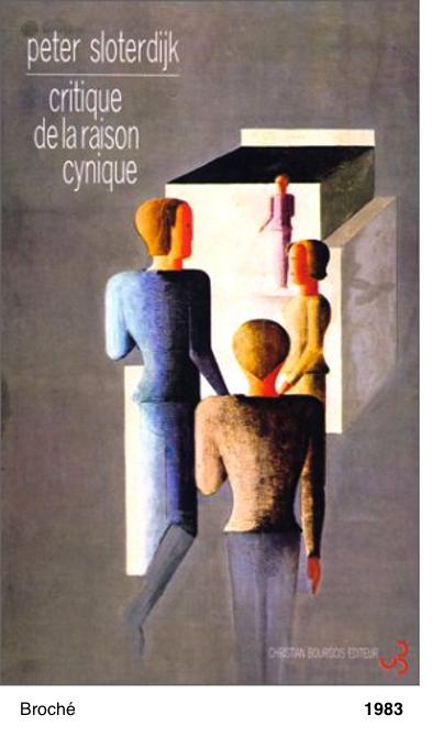 Critique de la raison cynique - Peter Sloterdijk