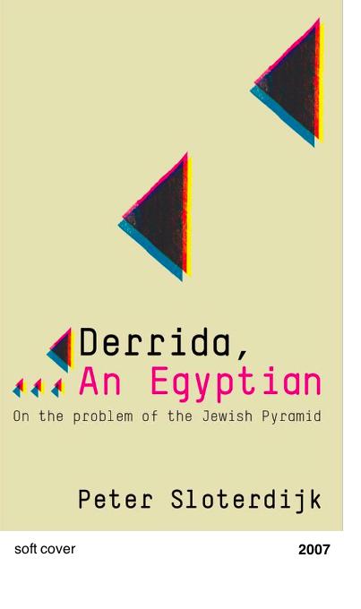 Derrida, An Egyptian - Peter Sloterdijk