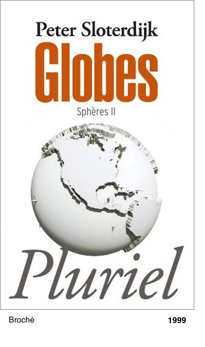 Globes, Spheres II - Peter Sloterdijk
