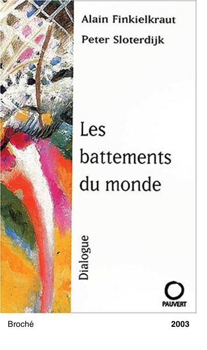 Les Battements du monde - Peter Sloterdijk