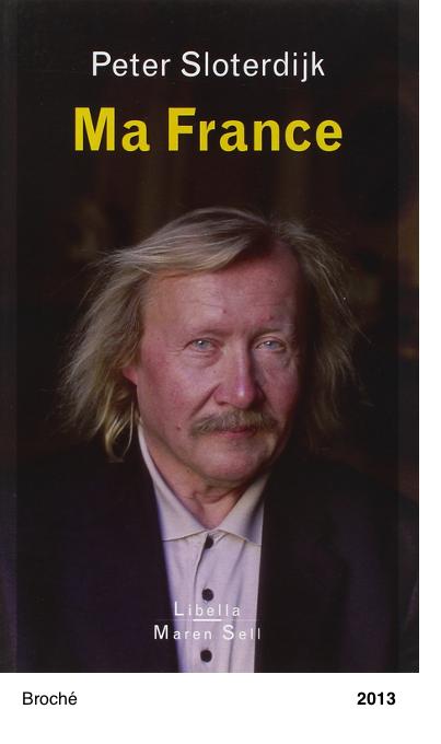 Ma France - Peter Sloterdijk