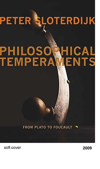 Philospohical Temperaments - Peter Sloterdijk