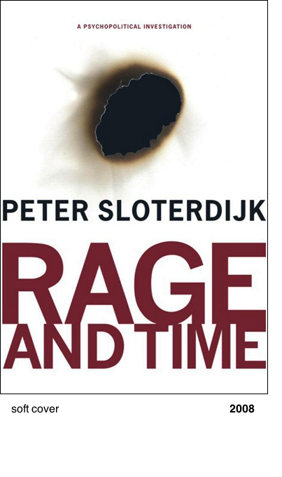 Rage and Time - Peter Sloterdijk