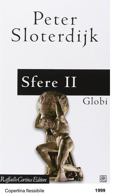Sfrere II, Globi - Peter Sloterdijk
