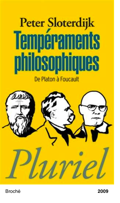 Temperaments philosophiques - Peter Sloterdijk