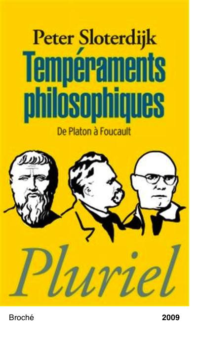 Temperaments philosophiques - Peter Sloterdijk