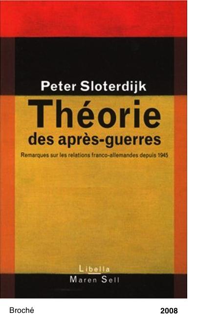 Theorie des apres-guerres - Peter Sloterdijk