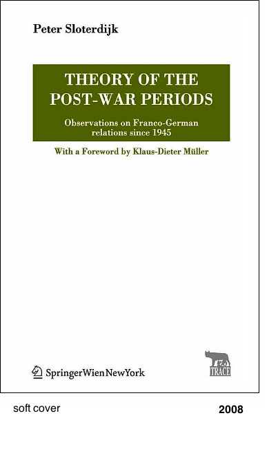 Theory of the post-war periods - Peter Sloterdijk