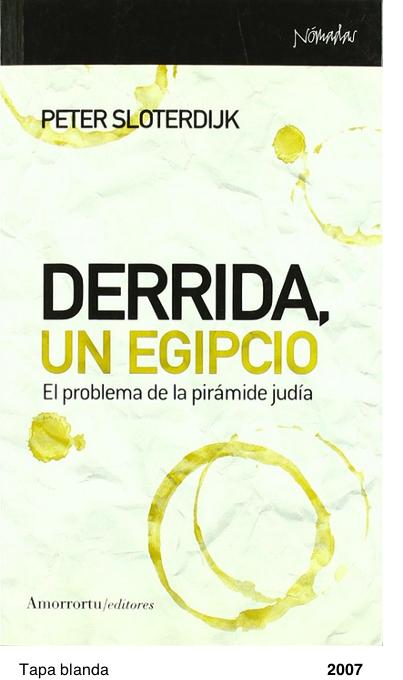 Derrida, un egipcio: El problema de la pirámide judía - Peter Sloterdijk