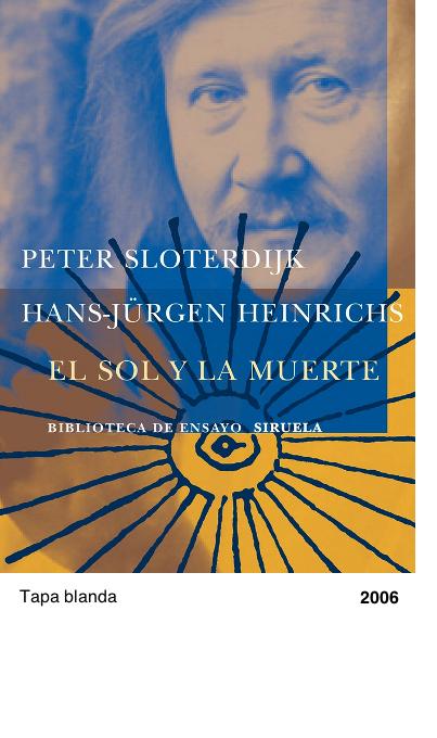 El sol y la muerte - Peter Sloterdijk