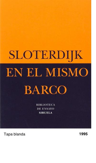 En el mismo barco: Ensayo sobre la hiperpolítica - Peter Sloterdijk