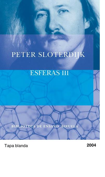Esferas III: Espumas. Esferología plural - Peter Sloterdijk