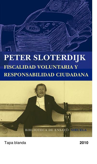 Fiscalidad voluntaria - Peter Sloterdijk