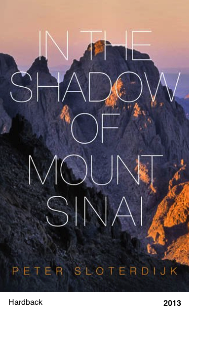 In the shadow of mount sinai - Peter Sloterdijk