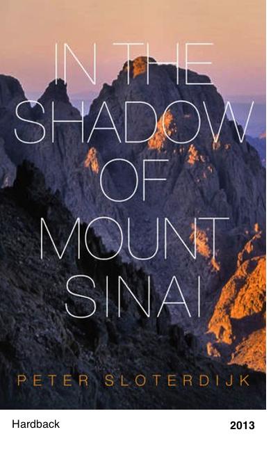 In the shadow of mount sinai - Peter Sloterdijk