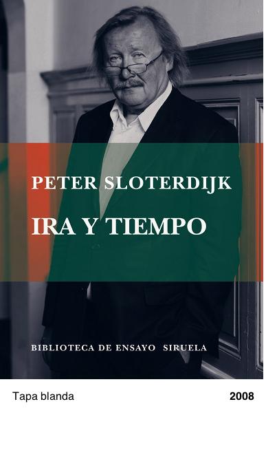 Ira y tiempo - Peter Sloterdijk