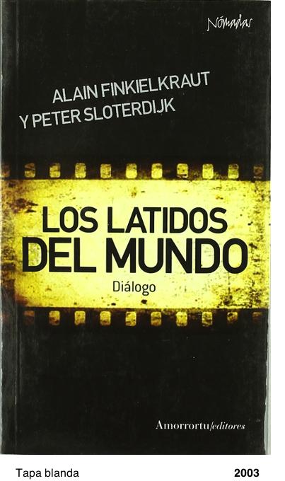 Los latidos del mundo: Diálogo - Peter Sloterdijk