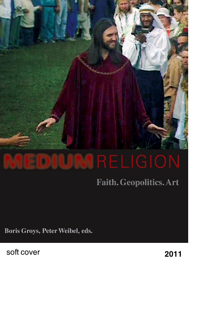 Medium Religion - Boris Groys - Peter Weibel