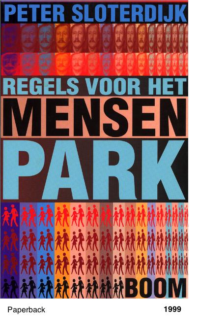 Regels voor het Mensenpark - Peter Sloterdijk
