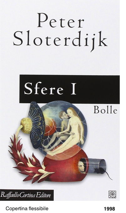 Sfere I, Bolle - Peter Sloterdijk