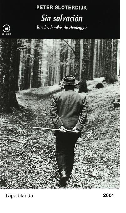 Sin salvación: Tras las huellas de Heidegger - Peter Sloterdijk