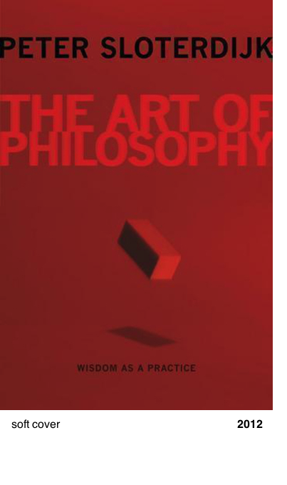 The Art of Philosophy - Peter Sloterdijk