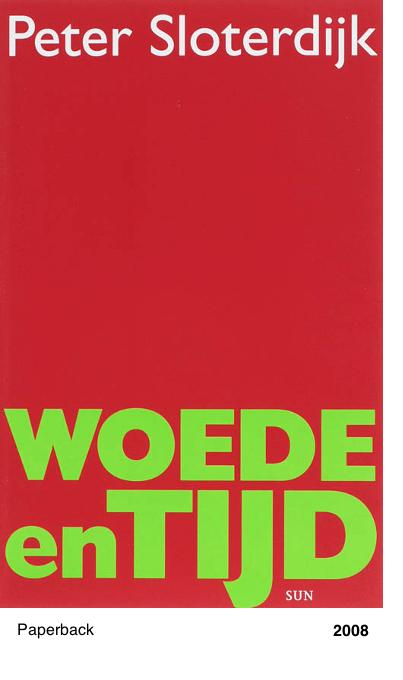 Woede en Tijd - Peter Sloterdijk