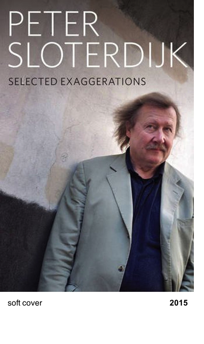 Selected Exaggerations - Peter Sloterdijk