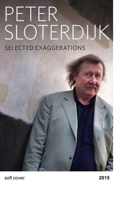 Selected Exaggerations - Peter Sloterdijk