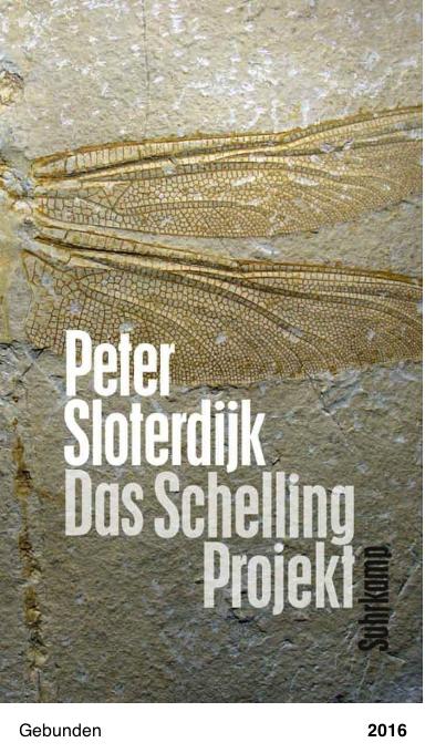 Das Schelling-Projekt: Ein Bericht, Peter Sloterdijk