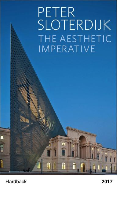 The Aesthetic Imperative: Writings on Art - Peter Sloterdijk