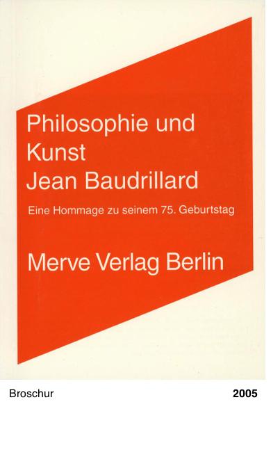 Philosophie und Kunst. Jean Baudrillard.