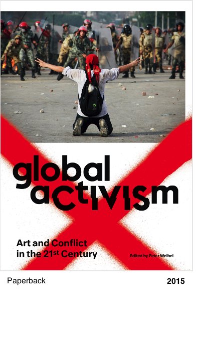 Global Activism - Peter Weibel