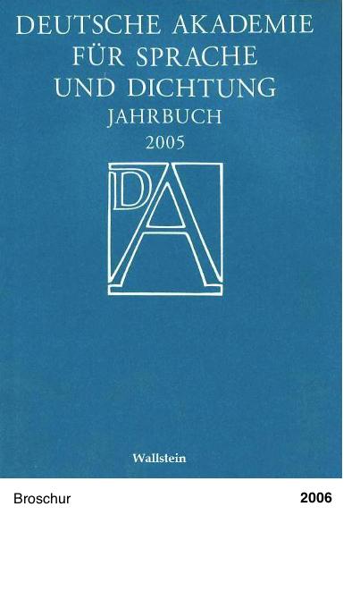 Deutsche Akademie für Sprache und Dichtung - Jahrbuch 2005