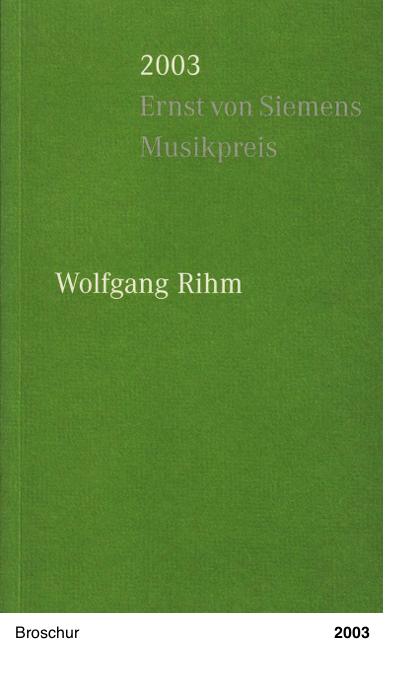 2003 Ernst von Siemens Musikpreis - Wolfgang Rihm