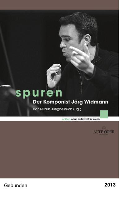 Spuren: Der Komponist Jörg Widmann