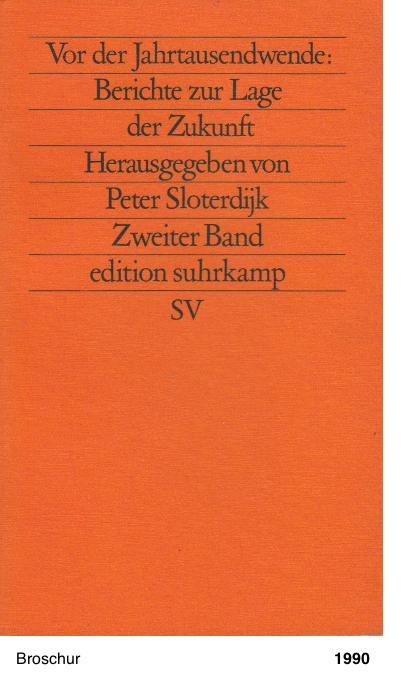 Bericht zur Lage der Zukunft. Zweiter Band. - Peter Sloterdijk