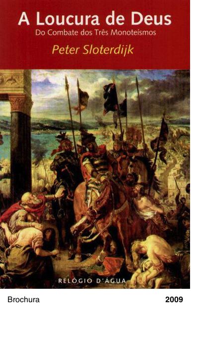 A Loucura de Deus - Peter Sloterdijk