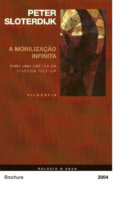 A Mobilizacao Infinita - Peter Sloterdijk