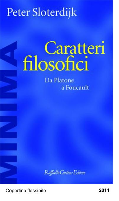 Caratteri filosofici. Da Platone a Foucault - Peter Sloterdijk
