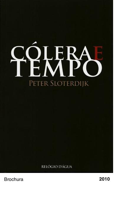 Colera e Tempo - Peter Sloterdijk